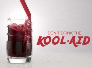 Don't Drink the Kool Aid - Title